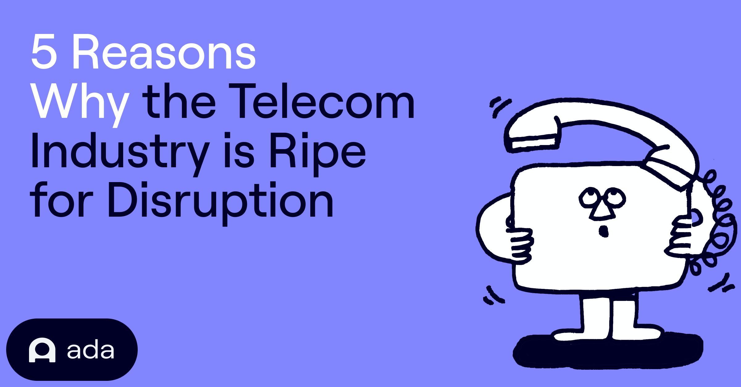 5 reasons why telecom