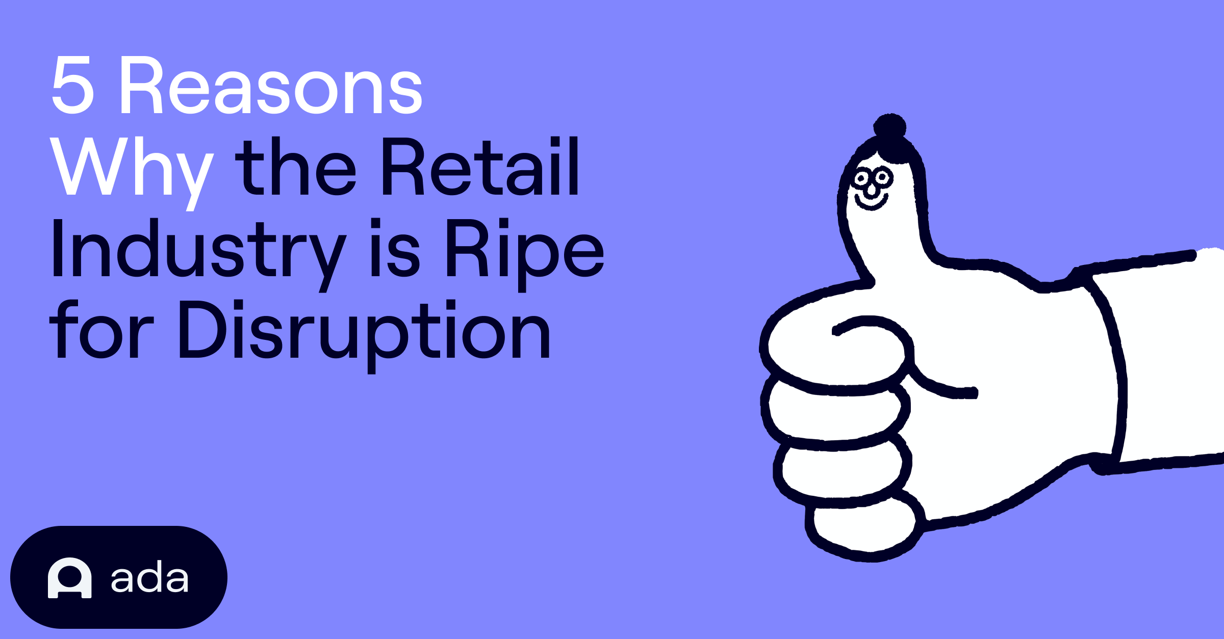 5 reasons why Retail
