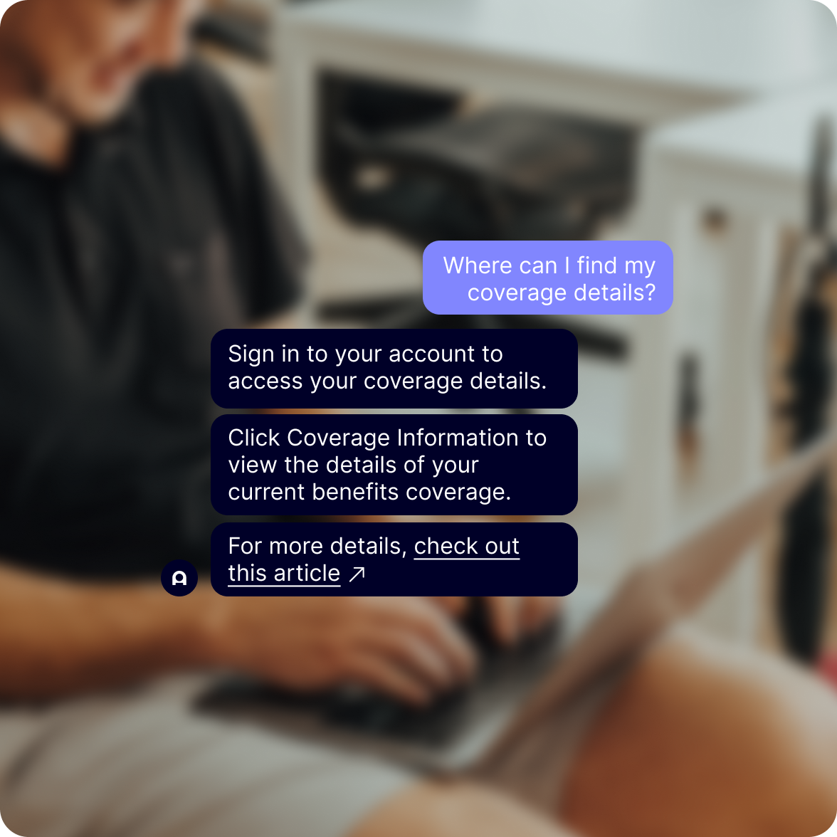 Improve CX for your customers. The best chatbot in the insurance industry. Period.